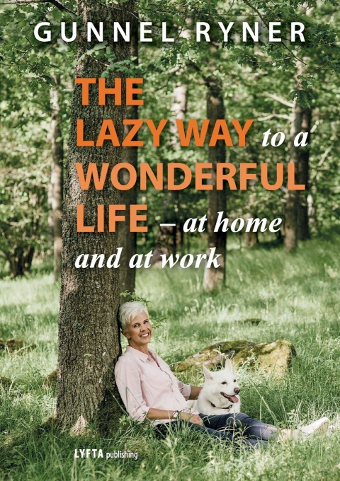 "Bokomslag ""The Lazy way to a Wonderful life"""
