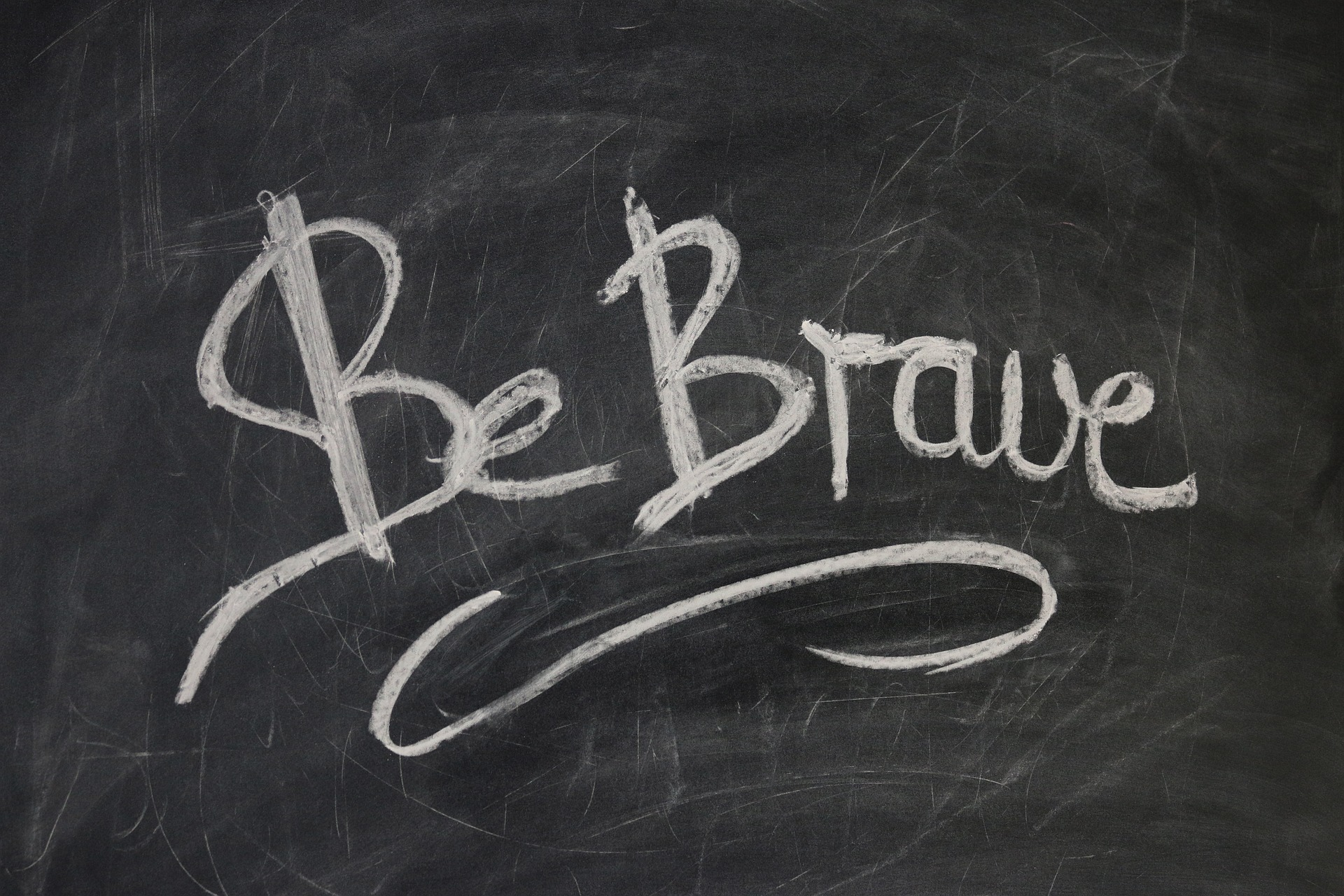 "Text ""Be brave"""